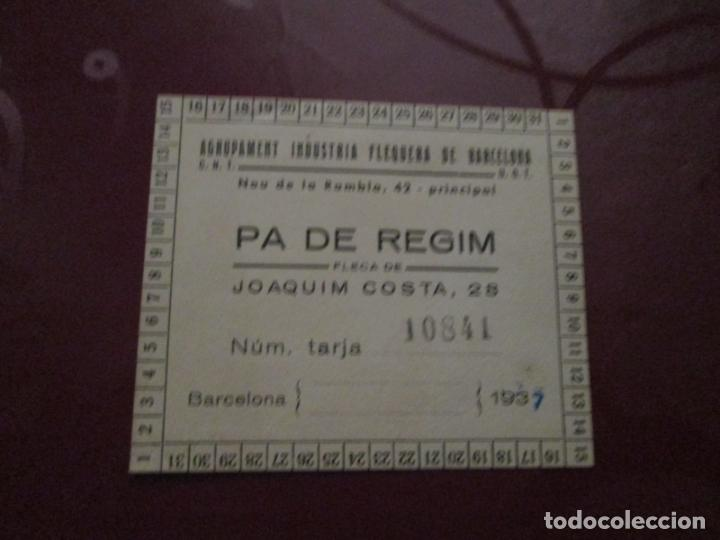 PA DE REGIM - CARNET RACIONAMIENTO - UGT-CNT - 1937 (Militar - Propaganda y Documentos)