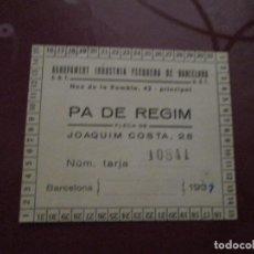 Militaria: PA DE REGIM - CARNET RACIONAMIENTO - UGT-CNT - 1937. Lote 224843235