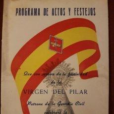 Militaria: BARCELONA 1964 COMANDANCIA MOVIL GUARDIA CIVIL PROGRAMA ACTOS Y FESTEJOS VIRGEN DEL PILAR. Lote 226747135