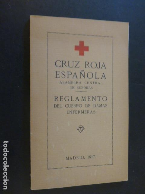 CRUZ ROJA ESPAÑOLA ASAMBLEA CENTRAL DE SEÑORAS REGLAMENTO DAMAS 1917 ILUSTRACIONES UNIFORMES (Militar - Propaganda y Documentos)