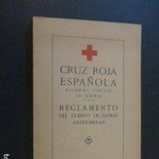 Militaria: CRUZ ROJA ESPAÑOLA ASAMBLEA CENTRAL DE SEÑORAS REGLAMENTO DAMAS 1917 ILUSTRACIONES UNIFORMES. Lote 226806625