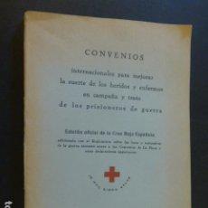 Militaria: CRUZ ROJA CONVENIO `PARA MEJORAR SUERTE DE HERIDOS Y ENFERMOS EN CAMPAÑA Y TRATO PRISIONEROS GUERRA. Lote 226807080