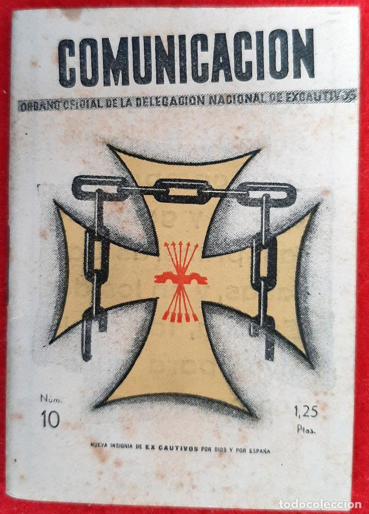 MINI LIBRO COMUNICACION EX CAUTIVOS NUEVA INSIGINIA FALANGE POR DIOS Y POR ESPAÑA ORIGINAL D7 (Militar - Propaganda y Documentos)
