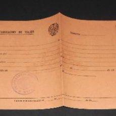 Militaria: AUTORIZACION PASAJE DE TROPA. CON SELLO COMANDANCIA MILITAR DE TUI. TUY. GALICIA. AÑOS 40'S. SIN USO. Lote 229828340