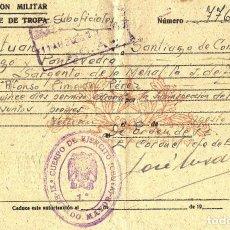 Militaria: AUTORIZACION MILITAR PARA PASAJE DE TROPA. TETUAN. STGO. COMPOSTELA. VIGO. PONTEVEDRA. GALICIA. 1944. Lote 229834580