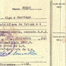 Militaria: AUTORIZACION MILITAR PARA PASAJE DE TROPA. TETUAN. VIGO. SANTIAGO. GALICIA. 1946.. Lote 229835315