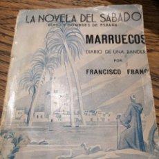 Militaria: MARRUECOS DIARIO DE UNA BANDERA , FRANCISCO FRANCO , LA NOVELA DEL SABADO 1939. Lote 230253985