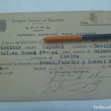 Militaria: DIRECCION GENERAL DE SEGURIDAD : PERMISO ESPECIAL DE RAYANO, DE AGRICULTOR DE HUELVA , 1949. Lote 232512260