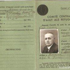 Militaria: BARCELONA 1937 CARNET COMITÉ CENTRAL DAJUT ALS REFUGIATS.( AYUDA AL REFUGIADO).. Lote 234624870