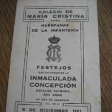 Militaria: ARANJUEZ. 1922. COLEGIO DE MARÍA CRISTINA PARA HUERFANAS DE INFANTERIA. FESTEJOS. Lote 235553970