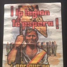 Militaria: CARTEL LA LEGIÓN - ¿POR QUE NO TE ALISTAS?. Lote 236004550