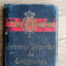 Militaria: CARNET CONSEJO SUPERIOR DE LA EMIGRACION.1924. ALFONSO XIII.PRE GUERRA CIVIL.INDUSTRIAL.AMERICAS.INM. Lote 239426595