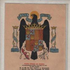 Militaria: DOCUMENTO PARTE OFICIAL DE GUERRA - LA GUERRA HA TERMINADO BURGOS 1 D ABRIL 1939 NUMERADO N 107. Lote 239450860
