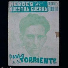 Militaria: HÉROES DE NUESTRA GUERRA.PABLO DE LA TORRIENTE.. Lote 240334365