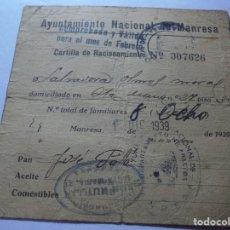 Militaria: MAGNIFICA ANTIGUA CARTILLA DE RACIONAMIENTO AYUNTAMIENTO NACIONAL DE MANRESA 1939. Lote 241736075