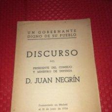 Militaria: DISCURSO DE JUAN NEGRÍN - MADRID, 18 DE JUNIO DE 1938 - UN GOBERNANTE DIGNO DE SU PUEBLO. Lote 241899300