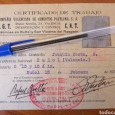 Militaria: BUÑOL. VALENCIA. CEMENTOS PORTLAND. CERTIFICADO DE TRABAJO COMITÉ EJECUTIVO CNT UGT. 1938.. Lote 243070605
