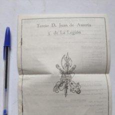 Militaria: TERCIO D. JUAN DE AUSTRA 3 DE LA LEGION - LA LEGION TE ESPERA - ¡ALISTATE! - FOLLETO PUBLICITARIO -. Lote 243902920