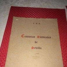 Militaria: CENTURIAS SINDICALES DE SEVILLA - AÑO 1943 - REPORTAJE GRÁFICO - PROPAGANDA FALANGISTA. Lote 244447715