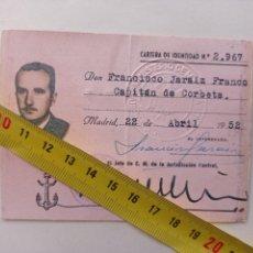Militaria: FRANCISCO JARAIZ FRANCO,CAPITAN DE CORBETA.CARTA IDENTIDAD 2967 DE 22-04-52.SOBRINO FRANCISCO FRANCO. Lote 252232355