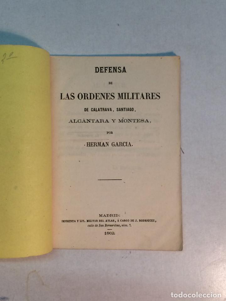 HERNAN GARCÍA: DEFENSA DE LAS ÓRDENES MILITARES DE CALATRAVA, SANTIAGO, ALCÁNTARA Y MONTESA (1862) (Militar - Propaganda y Documentos)