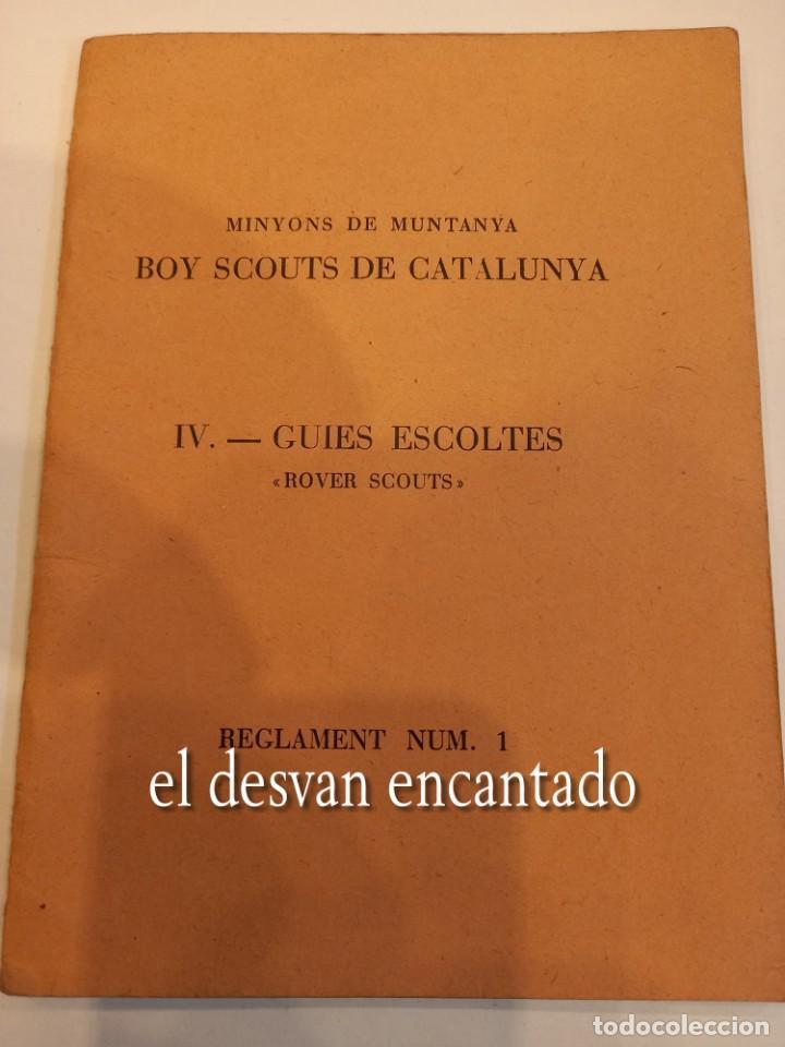 BOY SCOUTS DE CATALUNYA. REGLAMENT Nº 1. ANY 1937. EJEMPLAR NUMERADO: Nº 99 (Militar - Propaganda y Documentos)