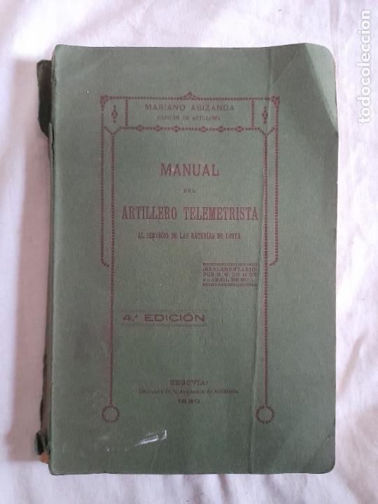 MANUAL DEL ARTILLERO TELEMETRISTA, MARZO 1920 (Militar - Propaganda y Documentos)