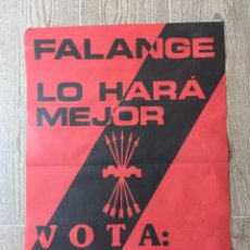 Militaria: CARTEL VOTA FALANGE ESPAÑOLA DE LAS JONS LO HARA MEJOR. Lote 255665865