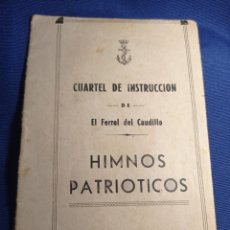 Militaria: HIMNOS PATRIOTICOS MARINA FERROL. Lote 257629755