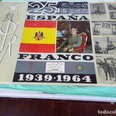 Militaria: RARO CARTEL FRANCO 25 AÑOS DE PAZ 1939-1964 MEDIDAS 66 X 46 CMS. FRANQUISMO. Lote 261238240