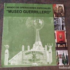 Militaria: MUSEO DEL GUERRILLERO MOE. Lote 263159000