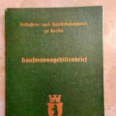 Militaria: CARNET ALEMAN INDUSTRIA Y COMERCIO DE BERLIN, DESNAZIFICADO, EPOCA III REICH, AÑO 1939. Lote 263595685