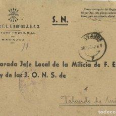 Militaria: CARTA CON FRANQUICIA DE LA JEFATURA PROVINCIAL DE BADAJOZ MILICIA DE F.E.T. Y DE LAS J.O.N.S. 1942. Lote 266147623