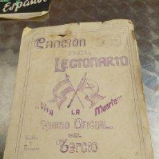 Militaria: LA CANCIÓN DEL LEGIONARIO VIVA LA MUERTE HIMNO OFICIAL HINNO OFICIAL DEL TERCIO E GUILLEN M. ROMERO. Lote 272864053