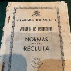 Militaria: REGULARES TETUÁN N.1 - JEFATURA DE INSTRUCCIÓN - NORMAS PARA EL RECLUTA -. Lote 274802648