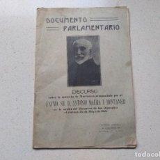 Militaria: DOCUMENTO PARLAMENTARIO. DISCURSO ANTONIO MAURA Y MONTANER EN 1914 SOBRE CAMPAÑA DE MARRUECOS. Lote 286532738