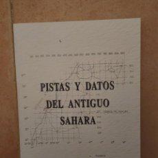 Militaria: PISTAS Y DATOS DEL ANTIGUO SÁHARA. Lote 287465048