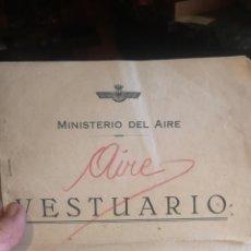 Militaria: CATÁLOGO PROSPECTO MINISTERIO DEL AIRE VESTUARIO DE 1946. Lote 288145408