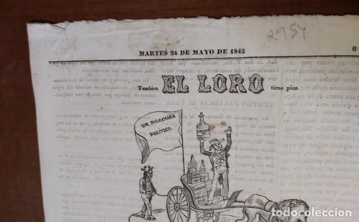 Militaria: EL LORO, hoja volante joco - seria, martes 24 de mayo de 1842 - Foto 2 - 32701271
