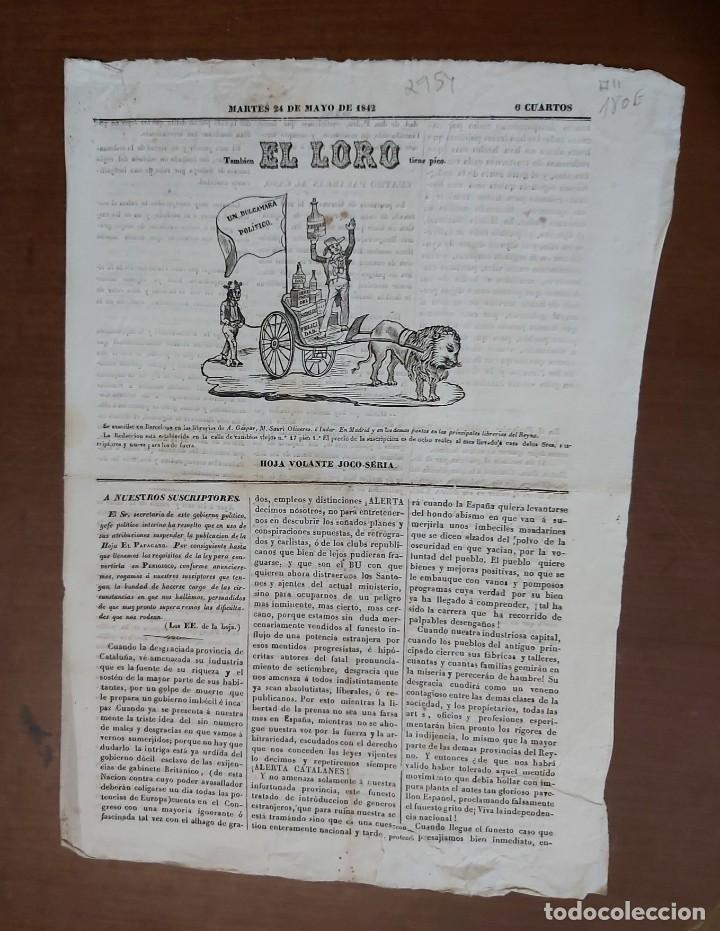 EL LORO, HOJA VOLANTE JOCO - SERIA, MARTES 24 DE MAYO DE 1842 (Militar - Propaganda y Documentos)