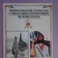 Militaria: HERMANDAD DE ANTIGUOS LEGIONARIOS, 80 ANIVERSARIO, PROGRAMA DE ACTOS. Lote 289887543