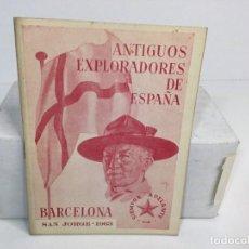 Militaria: EXPLORADORES DE ESPAÑA BOY SCOUTS CARTILLA ANTIGUOS EXPLORADORES BARCELONA SAN JORGE 1963. Lote 289902363