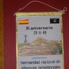 Militaria: BANDERIN HERMANDAD NACIONAL DE ALFERECES PROVISIONALES - XI ANIVERSARIO - 1969 - GUADARRAMA MADRID -. Lote 40935543