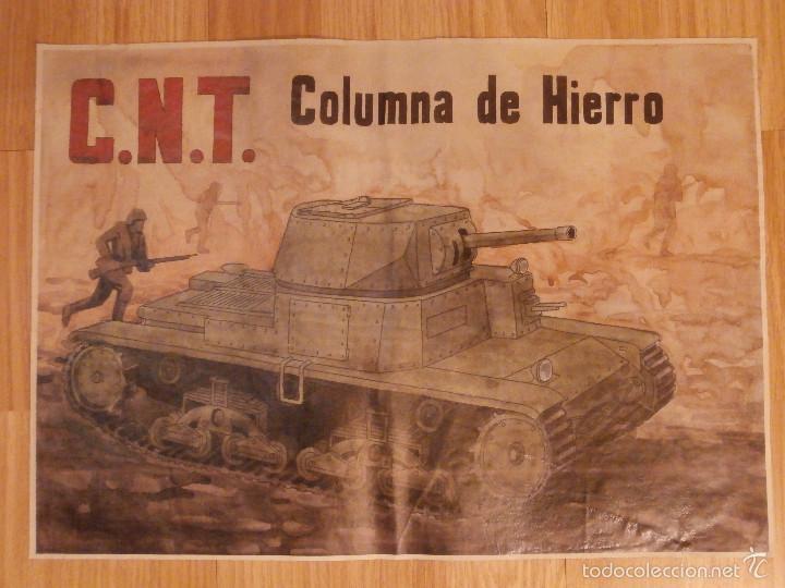 CARTEL - C.N.T. - COLUMNA DE HIERRO - 42 CM X 29,5 CM.. - (Militar - Reproducciones, Réplicas y Objetos Decorativos)