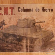 Militaria: CARTEL - C.N.T. - COLUMNA DE HIERRO - 42 CM X 29,5 CM.. -. Lote 58331682