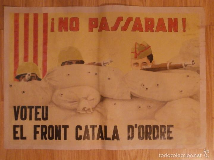 CARTEL - NO PASSARAN - VOTEU EL FRONT CATALA D'ODRE - 42 CM X 29,5 CM.. - (Militar - Reproducciones, Réplicas y Objetos Decorativos)