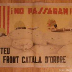Militaria: CARTEL - NO PASSARAN - VOTEU EL FRONT CATALA D'ODRE - 42 CM X 29,5 CM.. -. Lote 58331715