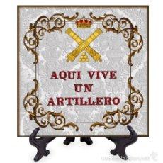 Militaria: AZULEJO 20X20 AQUI VIVE UN ARTILLERO. Lote 58338274
