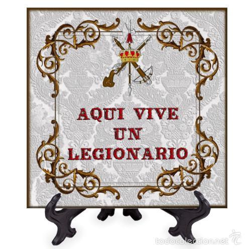 AZULEJO 20X20 AQUI VIVE UN LEGIONARIO (Militar - Reproducciones, Réplicas y Objetos Decorativos)