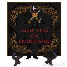 Militaria: AZULEJO 20X20 AQUI VIVE UN LEGIONARIO FONDO NEGRO. Lote 58338978